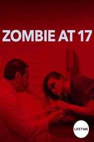 Zombie at 17 streaming vf