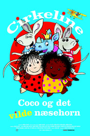 Circleen, Coco and the Wild Rhinoceros streaming vf