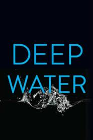 Deep Water streaming vf