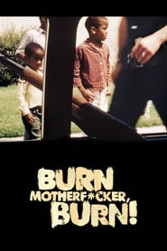 Image for movie Burn Motherfucker, Burn! (2017)