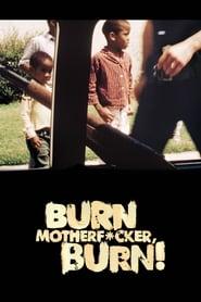 Burn Motherfucker, Burn! (2017)