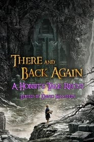image for movie There & Back Again: A Hobbit's Tale Recut (2015)