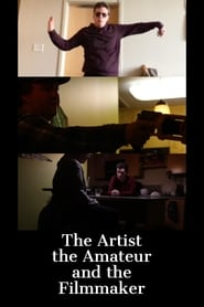 The Artist, the Amateur, and the Filmmaker (2019)