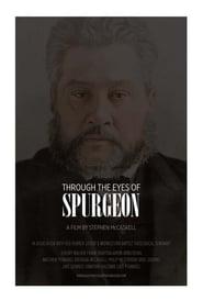 Through the Eyes of Spurgeon movie full