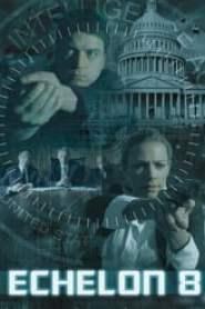 Echelon 8 (2009)