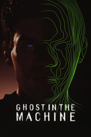 Ghost in the Machine streaming vf