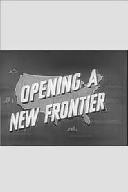 Opening a New Frontier (1955)