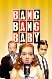 Bang Bang Baby streaming vf