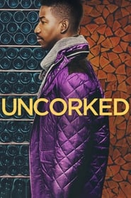 Uncorked streaming vf