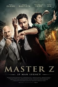 Download and Watch Full Movie Master Z: Ip Man Legacy (2018)