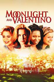 Moonlight et Valentino streaming vf