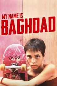 My Name Is Baghdad (2021)