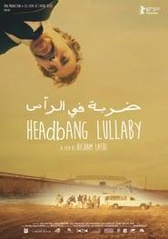 Headbang Lullaby (2017)