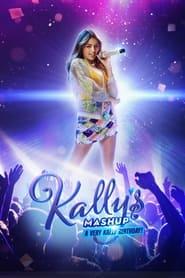 Kally's Mashup, A very Kally's Birthday (2021)