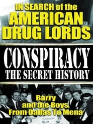 In Search of the American Drug Lords: Barry and The Boys From Dallas To Mena movie full