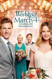 Wedding March 4: Something Old, Something New streaming vf