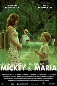Mickey & Maria (2007)