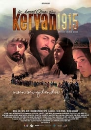 Kervan 1915 movie full