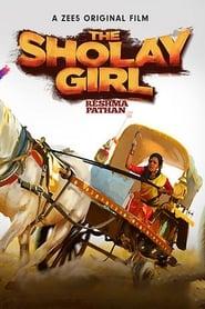The Sholay Girl 2019 Hindi Movie WebRip 200mb 480p 700mb 720p 1.5GB 1080p