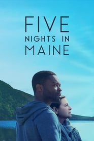 Five Nights in Maine streaming vf