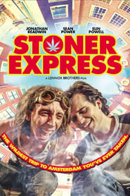 Stoner Express streaming vf