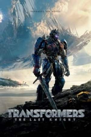Transformers : The Last Knight streaming vf