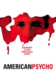 American Psycho streaming vf