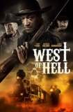 Watch and Download Movie West of Hell (2018)