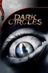 Dark Circles streaming vf