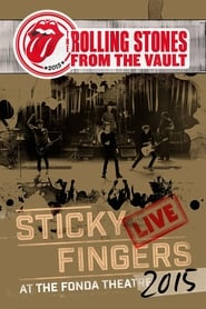 Download Full Movie The Rolling Stones: From The Vault Sticky Fingers Live at the Fonda Theatre 2015 (2017)