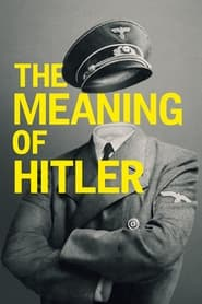 The Meaning of Hitler (2021)