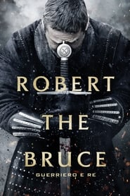 Robert the Bruce streaming vf