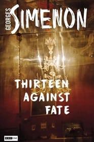 Thirteen Against Fate (1966)