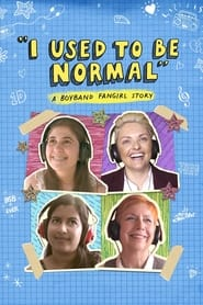 I Used to Be Normal: A Boyband Fangirl Story (2018)