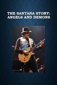 The Santana Story: Angels and Demons (2011)