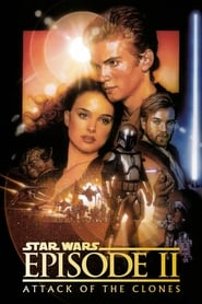 Star Wars: Episode II - Attack of the Clones streaming vf