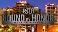 ROH Bound by Honor - West Palm Beach, FL (2018)