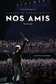 Eagles of Death Metal: Nos Amis (Our Friends) streaming vf