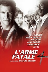 L'Arme fatale 4 streaming vf