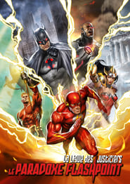 La Ligue des Justiciers : Le Paradoxe Flashpoint streaming vf