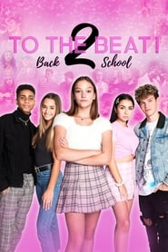 To the Beat! Back 2 School streaming vf