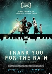 Thank You for the Rain streaming vf