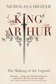 The Making of King Arthur (2010)
