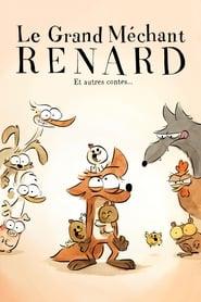Le Grand Méchant Renard et autres contes... Poster