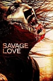 Savage Love (2013)