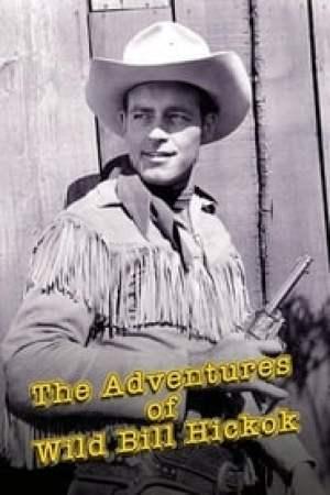 The Adventures of Wild Bill Hickok Full online