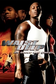 Waist Deep : Au cœur des gangs streaming vf