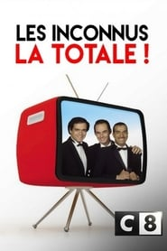 Les Inconnus La totale ! Vol. 1 (2018)