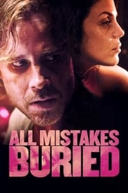 All Mistakes Buried (2015)