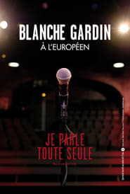 Blanche Gardin «Je parle toute seule» Poster